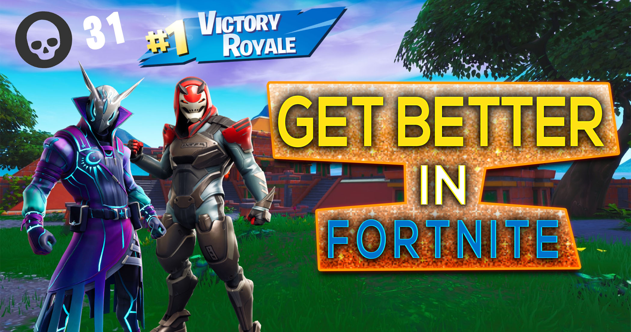 Better in fortnite