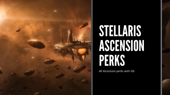 Stellaris Ascension perks