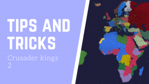 Tips and tricks of ck2