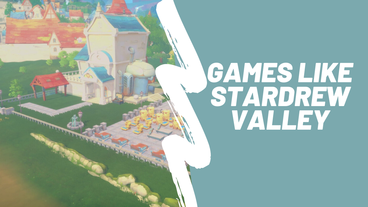 Games like stardrew valley