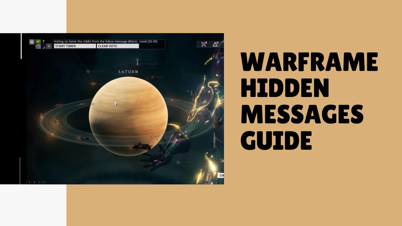warframe Hiddens messages
