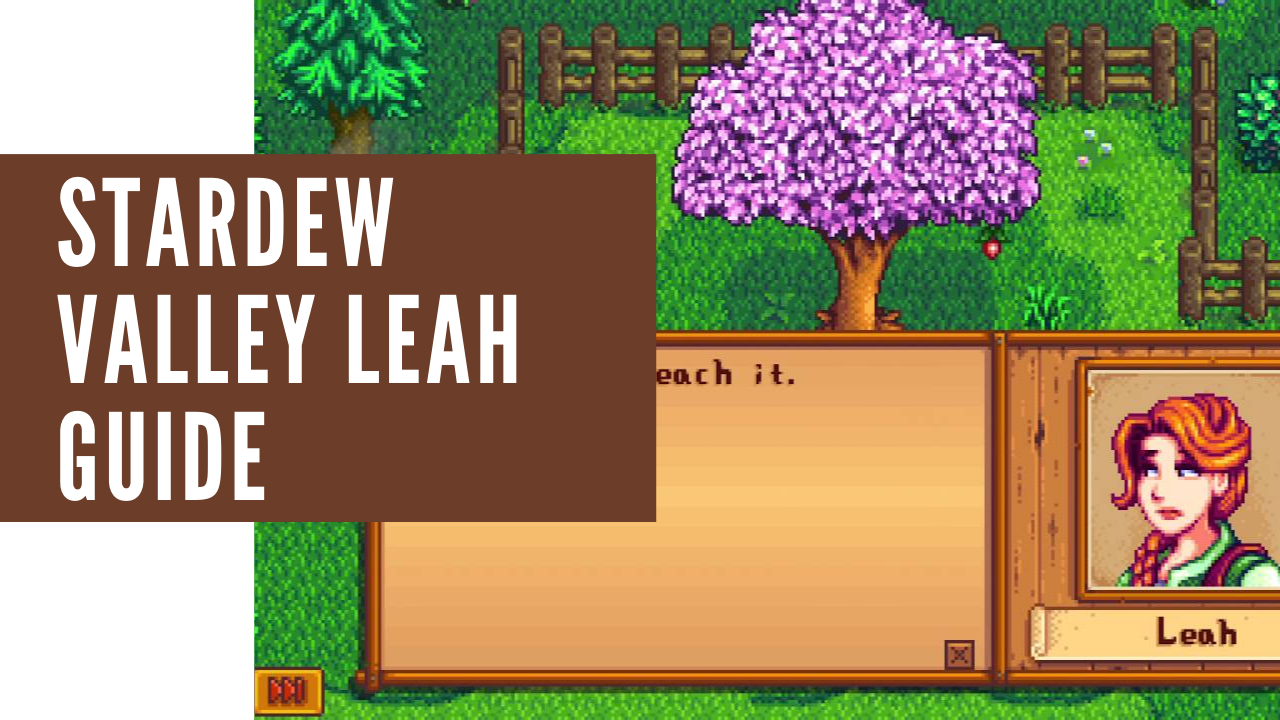 stardew valley leah guide