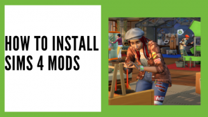 Install sims 4 mods
