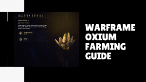 Warframe oxium Farming guide