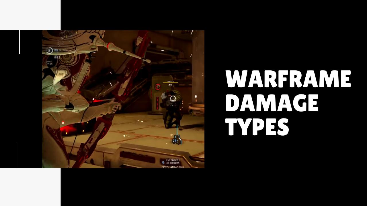 Warframe damage types