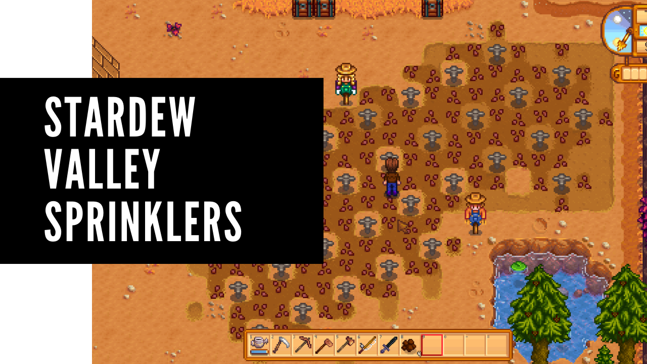 Stardew valley sprinklers