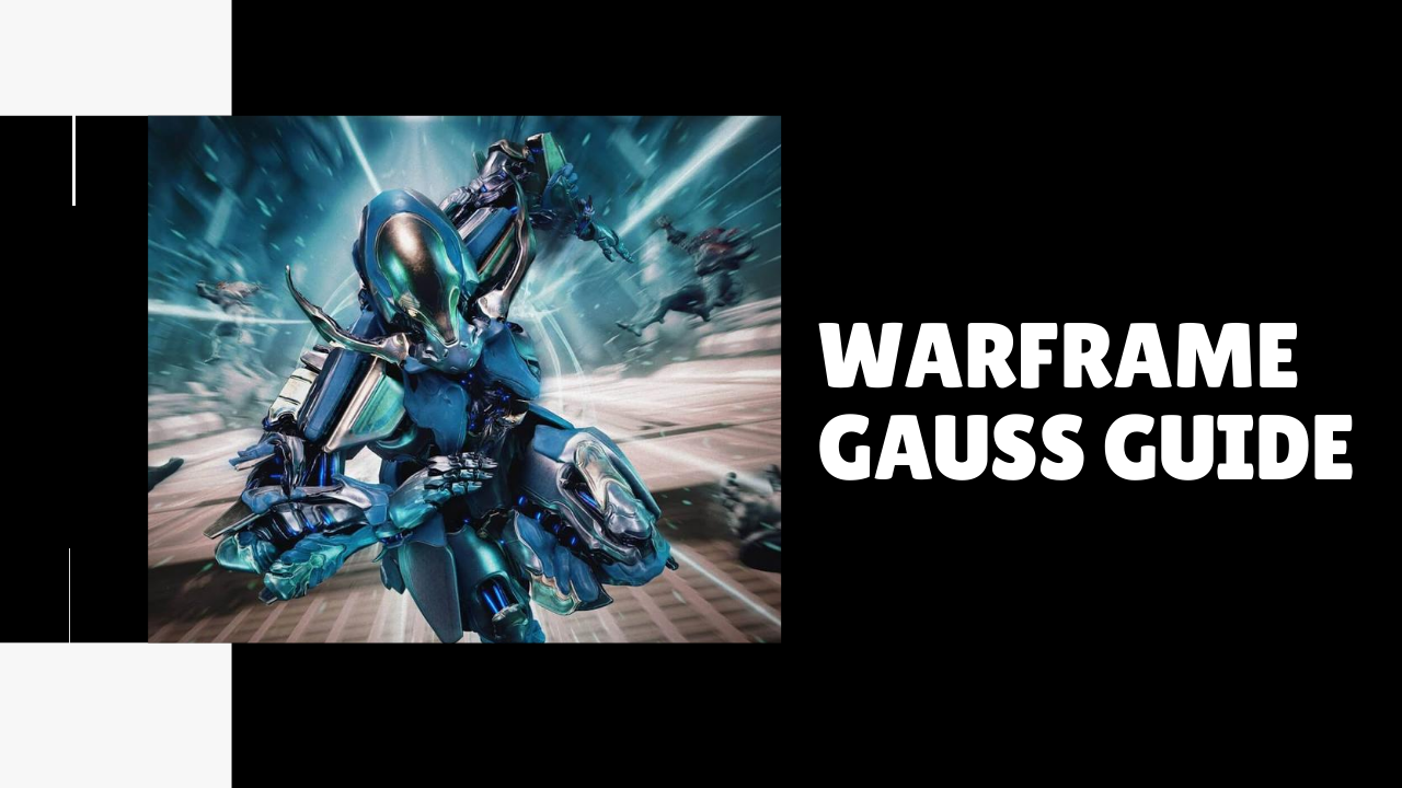 Warframe Gauss Builds