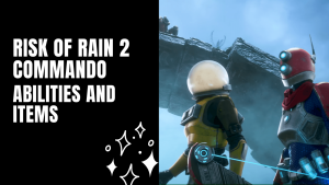 Risk of rain 2 commando