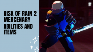 Risk of rain 2 Mercenary