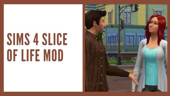 Sims 4 slice of life mod