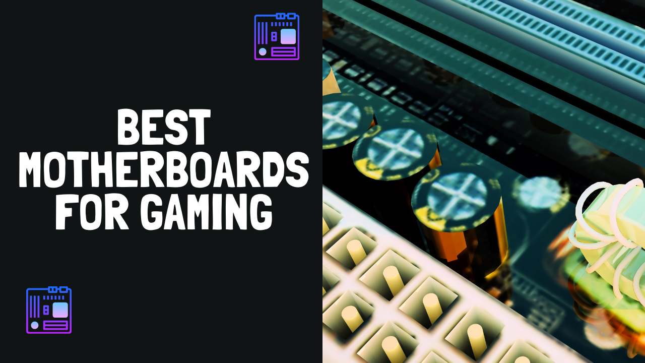 Best Motherboard Gaming