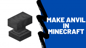 Anvil in minecraft