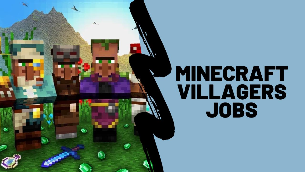 Minecraft villager job