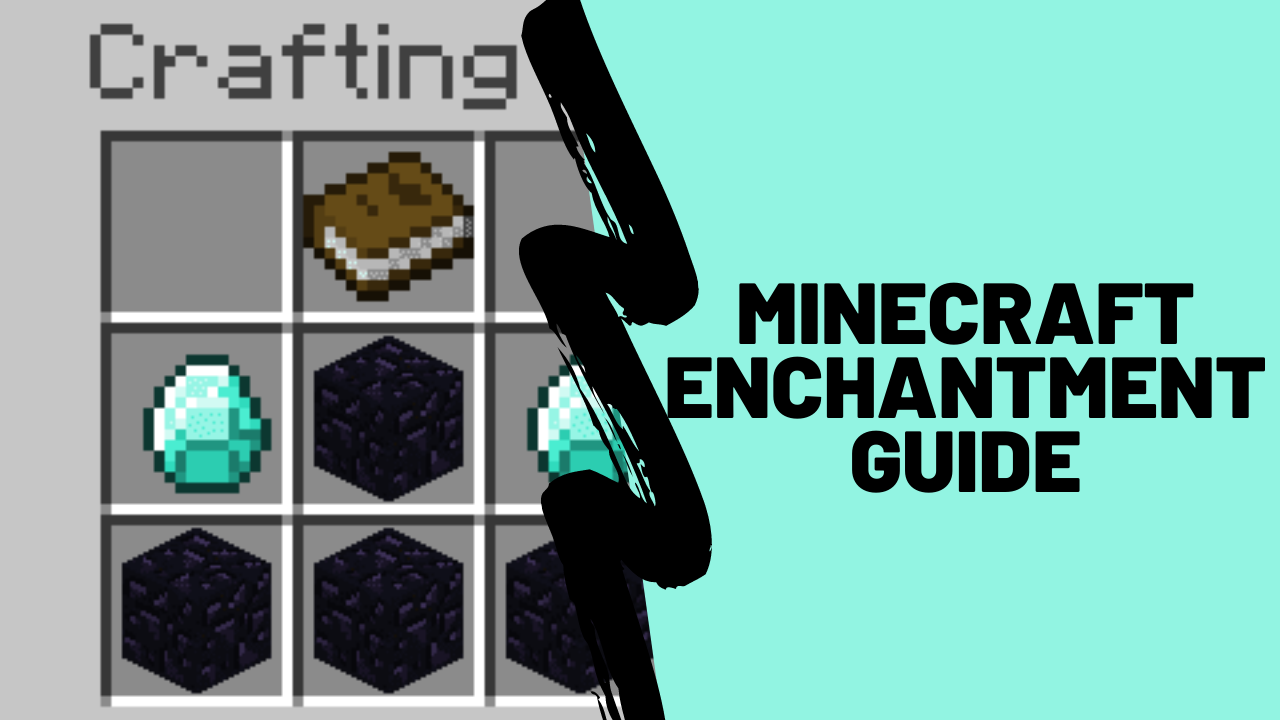 minecraft enchantment guide