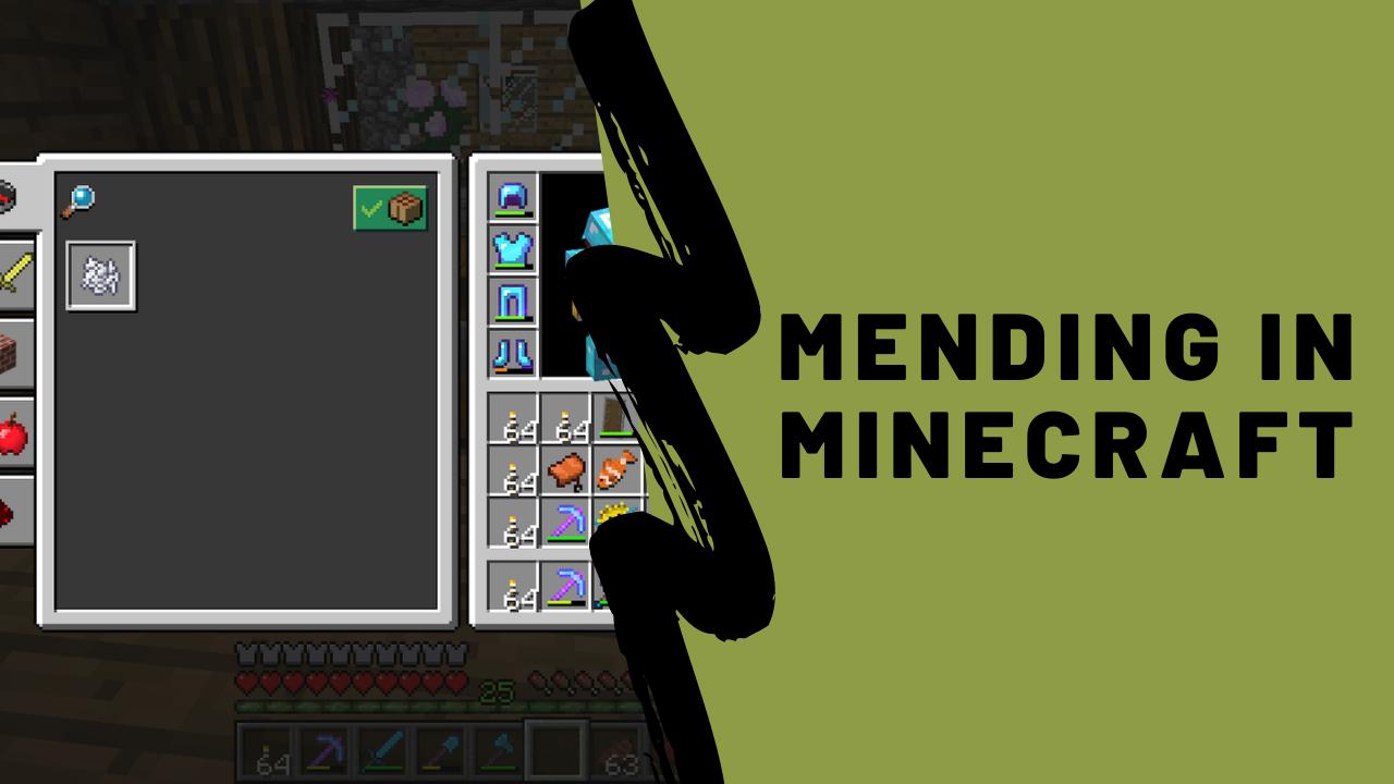 Mending Minecraft